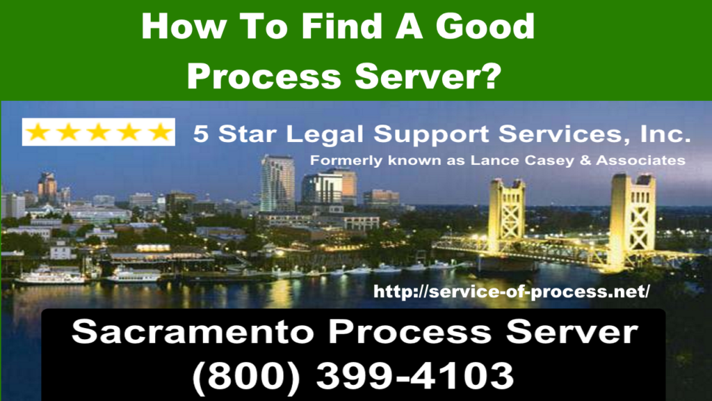 How To Find a good process server