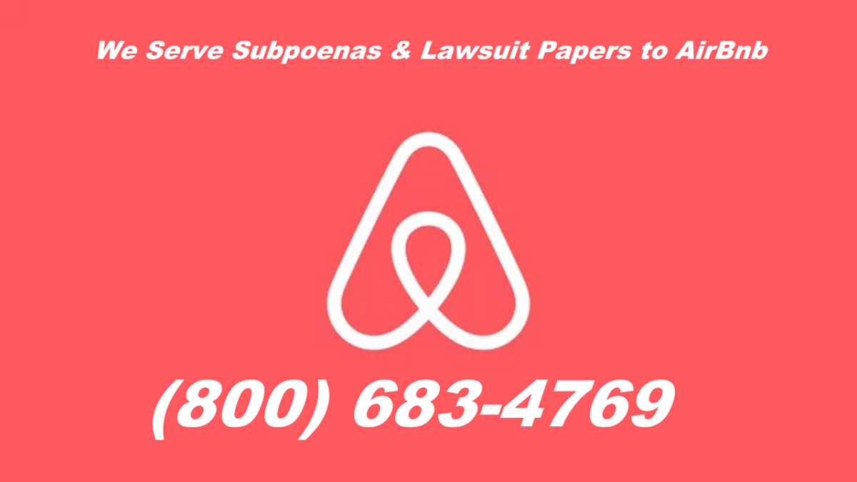 How to Serve Airbnb a Subpoena or Lawsuit Papers?